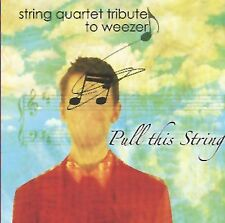 NEW Pull This String: String Quartet Tribute to Weezer (Audio CD)