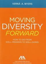 Moving Diversity Forward: How to Go from Well-Meaning to Well-Doing (Paperback o