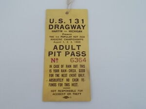 Vintage Drag Racing U.S.131 Dragway Pit Pass From 1st Pop Rod Meet Aug. 1969
