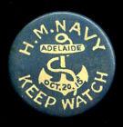 "WW1 ANZAC H.M. Navy Keep Watch Adelaide Oct. 20 1916 pinback button 1.25"" (B131)"