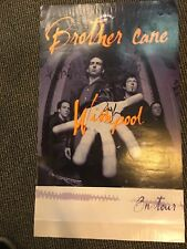 BROTHER CANE SIGNED BY THREE BAND  MEMBERS POSTER WISH POOL ON TOUR
