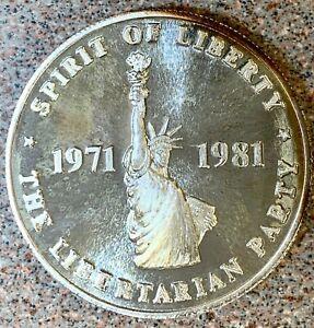 1971-1981 LIBERTARIAN Silver Commemorative Coin * 10th Anniversary * 500 Minted