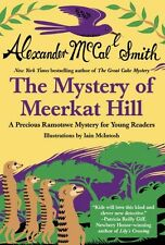 The Mystery of Meerkat Hill (Precious Ramotswe Mys