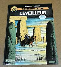AUCLAIR - SIMON DU FLEUVE - 6 - L'EVEILLEUR - EO ( PROCHE NEUF )
