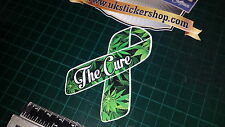 CANNABIS CURE CANCER RIBBON car sticker laptop support legalise weed * REDUCED *