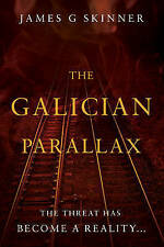 The Galician Parallax, James G. Skinner | Paperback Book | 9781784624590 | NEW