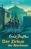 Der Zirkus der Abenteuer von Blyton, Enid | Buch | Zustand gut