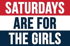 Saturdays Are For The Girls 3x5 Feet Banner Flag