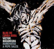 VICTOR BOCANEGRA  homenatje a Pepe Sales BLOC DE LIRICA DURA