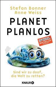 Planet Planlos von Anne Weiss und Stefan Bonner UNGELESEN