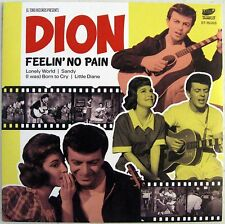"""Dion - Feelin' No Pain + 4 EP - 2015 - UK - 7"""" w/ Picture Sleeve - New"""