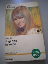 IL GRANO D'ERBA, Colette, Mondadori, I Libri del Pavone n. 402, 1964