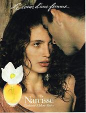 PUBLICITE ADVERTISING 025  1992  CHLOE  parfum femme NARCISSE