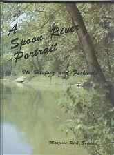 Spoon River Portrait History & Festivals Fulton County IL 1983 Marjorie Bordner