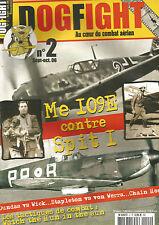 DOGFIGHT N° 2   LUFTWAFFE VS RAF  -  ME 109e CONTRE SPIT I
