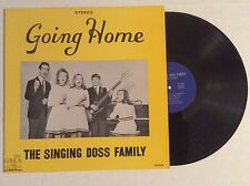 The Singing Doss Family GOING HOME vinyl LP China Grove NC southern gospel