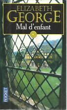 ELIZABETH GEORGE MAL D'ENFANT