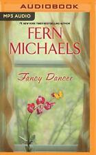 Fancy Dancer by Fern Michaels (2016, MP3 CD, Unabridged)