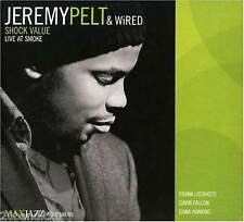 JEREMY PELT & WIRED SHOCK VALUE LIVE AT SMOKE MAXJAZZ MKJ406