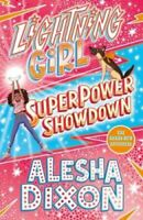 Lightning Girl 4: Superpower Showdown by Alesha Dixon 9781407193335 | Brand New
