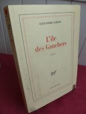 L'ILE DES GAUCHERS Alexandre Jardin