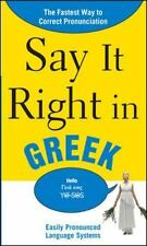 Say It Right in Greek : The Fastest Way to Correct Pronunciation by EPLS...