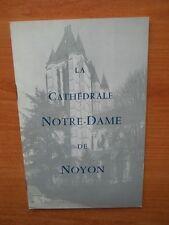 LA CATHEDRALE NOTRE-DAME DE NOYON visite de la cathédrale et de ses dép