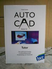 AutoCAD 12 - Tutor (IWT Verlag - 1.Auflage 1993), sehr gut erhalten