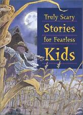 Truly Scary Stories for Fearless Kids: The Monkey's Paw by W.W.Jacobs, Dracula,