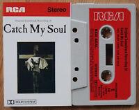 VARIOUS - CATCH MY SOUL SOUNDTRACK (RCA RK11672) 1973 UK CASSETTE TAPE