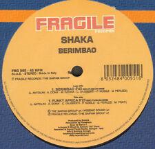 SHAKA - Berimbao - Fragile