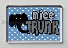 New, Quality Fridge Magnet, Nice Trunk - (Big Dick Innuendo) Funny & Cheeky!