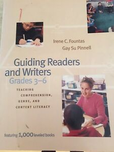 Guiding Readers and Writers : Teaching Comprehension, Genre, and Content...