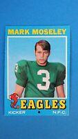 1971 TOPPS FOOTBALL #257 MARK MOSELEY RC EAGLES HIGH GRADE CENTERED NMMT