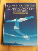 CROSS-COUNTRY SOARING (STRECKENSEGELFLUG) By Helmut Reichman HCDJ 1978
