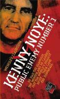 Kenny Noye: Public Enemy No 1 (Blake's True Crime Library) by Wensley Clarkson  