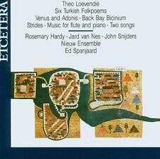 Theo LOEVENDIE Six Turkish Folkpoems Songs CD Etcetera Nieuw Ens Rosemary Hardy