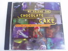 MY FRIEND THE CHOCOLATE CAKE - LIVE CD