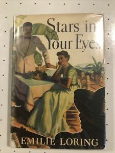 Stars in your Eyes by Emilie Loring 1941 HC