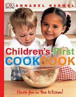 Children's First Cookbook: Have Fun in the Kitchen! by Annabel Karmel   Hardcove
