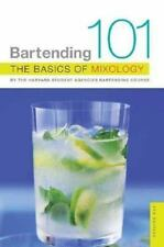 Bartending 101: The Basics of Mixology, 4th Edition