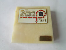 TOUR DE FRANCE AUTOMOBILE PILOTE FAHRER 1969 AUTOPLAKETTE PLAKETTE BADGE PLAQUE