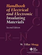 Handbook of Electrical and Electronic Insulating Materials by W. Tillar Shugg...