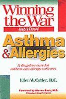 Winning the War Against Asthma and Allergies [ Cutler, Ellen W. ] Used - Good