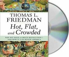 Hot, Flat, and Crowded: Why We Need a Green Revolution Thomas Friedman Audio CD
