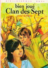 Bien joué, Clan des Sept // Enid BLYTON // Bibliothèque Rose