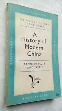 KENNETH SCOTT LATOURETTE A HISTORY OF THE MODERN CHINA 1954 PENGUIN PELICAN A302