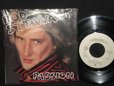 "Rod Stewart ""Better off dead/Passion"" 45"