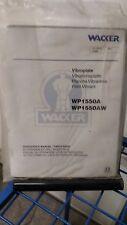 Wacker Electric Hammer WP1550A WP1550AW Operator & Parts Book Manual Honda manua
