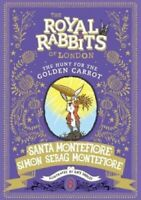 Royal Rabbits of London: The Hunt for the Golden Carrot 9781471171505